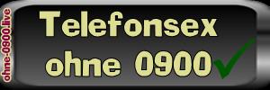 Telefonsex ohne 0900 Rufnummer